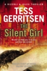 The Silent Girl : (Rizzoli & Isles series 9) - Book