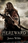 Hereward (The Hereward Chronicles: book 1) : A gripping and action-packed novel of Norman adventure... - Book