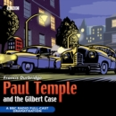 Paul Temple And The Gilbert Case - Book