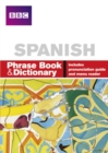 BBC SPANISH PHRASE BOOK & DICTIONARY - Book