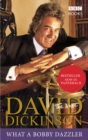 David Dickinson: The Duke - What A Bobby Dazzler - Book