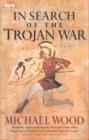 In Search Of The Trojan War - Book
