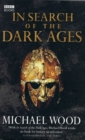 In Search of the Dark Ages - Book