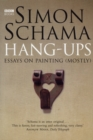 Hang-Ups : Essays on Painting (Mostly) - Book