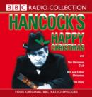 Hancock's Happy Christmas : Four Original BBC Radio Episodes - Book