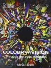 Colour and Vision: Through the Eyes of Nature - Book