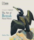 The Art of British Natural History : Images of Nature - Book