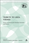 A Tribute to Geza Vermes : Essays on Jewish and Christian Literature and History - eBook