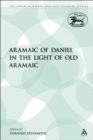 The Aramaic of Daniel in the Light of Old Aramaic - eBook