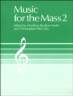 Music for the Mass 2 : Choir Edition - eBook