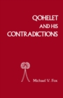 Qoheleth and His Contradictions - eBook