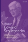 The Collected Works of Edward Schillebeeckx Volume 11 : Essays. Ongoing Theological Quests - eBook