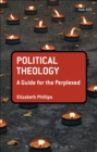 Political Theology: A Guide for the Perplexed - eBook