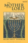 The Mother of the Lord : Volume 1: The Lady in the Temple - eBook