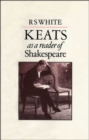 Keats as a Reader of Shakespeare - eBook