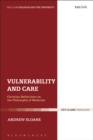 Vulnerability and Care : Christian Reflections on the Philosophy of Medicine - eBook