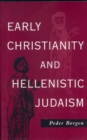 Early Christianity and Hellenistic Judaism - eBook