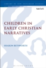 Children in Early Christian Narratives - eBook