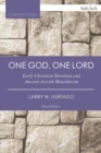 One God, One Lord : Early Christian Devotion and Ancient Jewish Monotheism - eBook