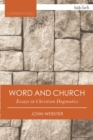 Word and Church : Essays in Christian Dogmatics - Book