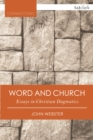 Word and Church : Essays in Christian Dogmatics - eBook