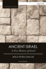 Ancient Israel : A New History of Israel - eBook