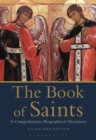 The Book of Saints : A Comprehensive Biographical Dictionary - Book