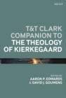 T&T Clark Companion to the Theology of Kierkegaard - eBook