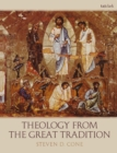 Theology from the Great Tradition - eBook