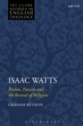 Isaac Watts : Reason, Passion and the Revival of Religion - eBook