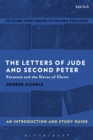The Letters of Jude and Second Peter: An Introduction and Study Guide : Paranoia and the Slaves of Christ - eBook