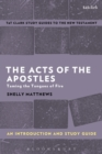 The Acts of The Apostles: An Introduction and Study Guide : Taming the Tongues of Fire - eBook