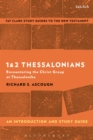 1 & 2 Thessalonians: An Introduction and Study Guide : Encountering the Christ Group at Thessalonike - eBook