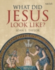 What Did Jesus Look Like? - Book