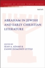 Abraham in Jewish and Early Christian Literature - Book