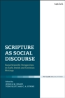 Scripture as Social Discourse : Social-Scientific Perspectives on Early Jewish and Christian Writings - Book