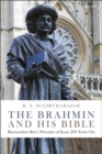 The Brahmin and his Bible : Rammohun Roy's Precepts of Jesus 200 Years On - Book