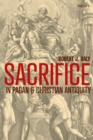 Sacrifice in Pagan and Christian Antiquity - eBook