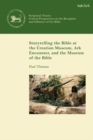 Storytelling the Bible at the Creation Museum, Ark Encounter, and Museum of the Bible - eBook