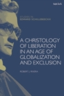 A Christology of Liberation in an Age of Globalization and Exclusion - Book