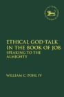 Ethical God-Talk in the Book of Job : Speaking to the Almighty - eBook
