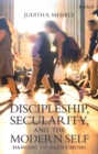Discipleship, Secularity, and the Modern Self : Dancing to Silent Music - eBook