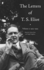 Letters of T.S. Eliot : Volume 2: 1923 -1925 - Book