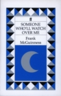 Someone Who'll Watch Over Me - Book