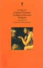 Oedipus Plays : Oedipus Tyrannos; Oedipus at Kolonos; Antigone - Book