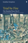 Hundred Years War Vol 2 : Trial By Fire - Book