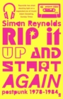 Rip it Up and Start Again : Postpunk 1978-1984 - Book