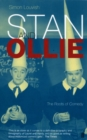 Stan and Ollie: The Roots Of Comedy - Book