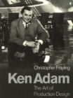 Ken Adam and the Art of Production Design - Book