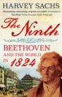 The Ninth : Beethoven and the World in 1824 - Book